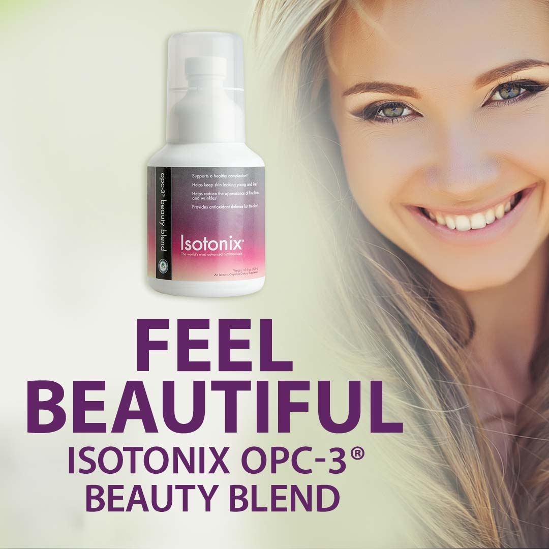 With Isotonix OPC 3 Beauty Blend Healthy Skin Starts On The Inside Read To Learn More About This Incredible Product